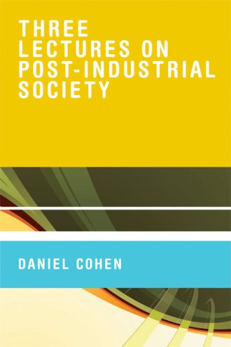Three Lectures on Post-Industrial Society   2008 9780262033831 Front Cover