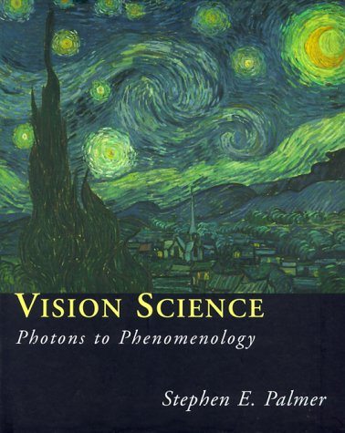 Vision Science Photons to Phenomenology  1999 edition cover