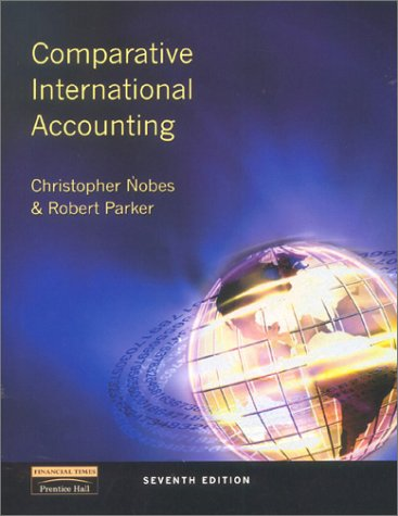 Comparative International Accounting  7th 2002 (Revised) 9780273655831 Front Cover