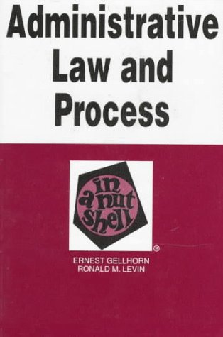 Administrative Law and Process in a Nutshell  4th 1997 (Revised) edition cover