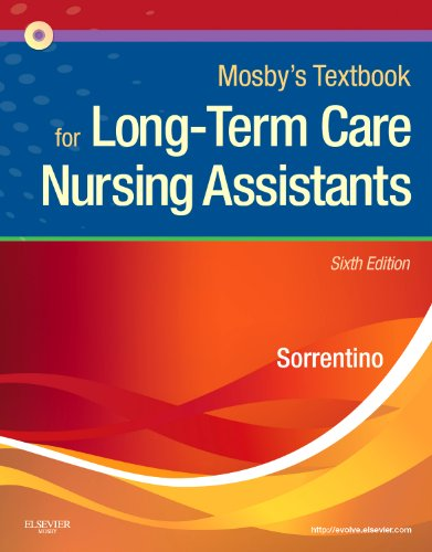 Mosby's Textbook for Long-Term Care Nursing Assistants  6th 2011 9780323075831 Front Cover