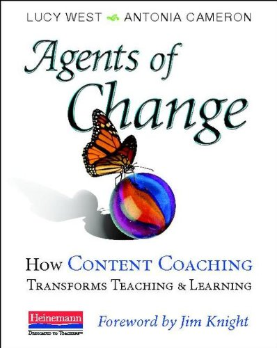 Agents of Change How Content Coaching Transforms Teaching and Learning  2013 edition cover