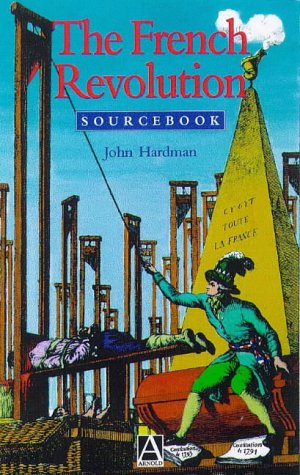 French Revolution Sourcebook  2nd 1998 (Revised) edition cover