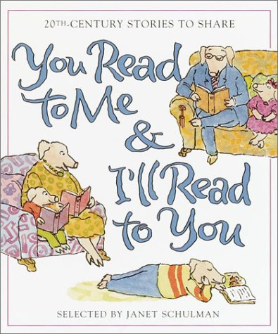 You Read to Me and I'll Read to You 20th-Century Stories to Share  2001 edition cover