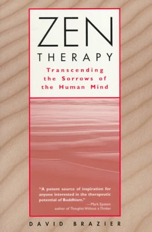 Zen Therapy Transcending the Sorrows of the Human Mind  1995 9780471192831 Front Cover