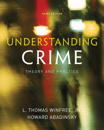 Understanding Crime Essentials of Criminological Theory 3rd 2010 edition cover