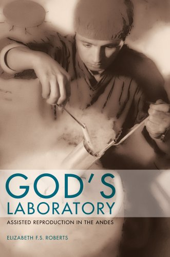 God's Laboratory Assisted Reproduction in the Andes  2012 edition cover