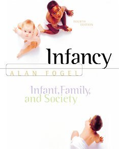 Infancy Infant, Family, and Society 4th 2001 (Revised) edition cover
