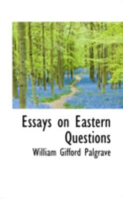 Essays on Eastern Questions:   2008 edition cover