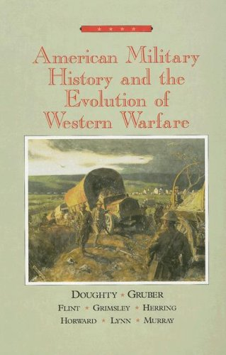 American Military History and the Evolution of Western Warfare   1996 edition cover