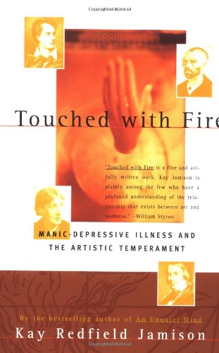Touched with Fire Manic-Depressive Illness and the Artistic Temperament 2nd 1996 edition cover