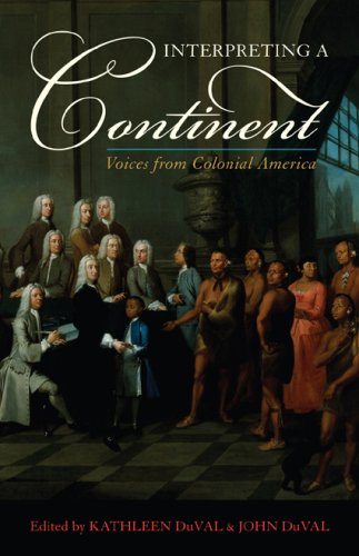 Interpreting a Continent Voices from Colonial America  2009 edition cover
