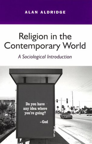 Religion in the Contemporary World A Sociological Introduction  2000 9780745620831 Front Cover