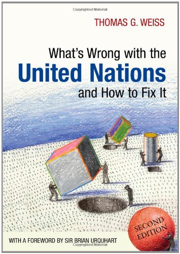 What's Wrong with the United Nations and How to Fix It  2nd 2012 edition cover
