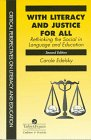 With Literacy and Justice for All Rethinking the Social in Language and Education 2nd 1996 9780748405831 Front Cover