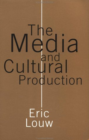 Media and Cultural Production   2001 9780761965831 Front Cover