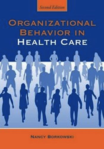Organizational Behavior in Health Care  2nd 2011 (Revised) edition cover