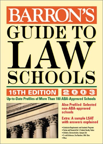 Guide to Law Schools 2003 Edition 15th 2002 9780764117831 Front Cover