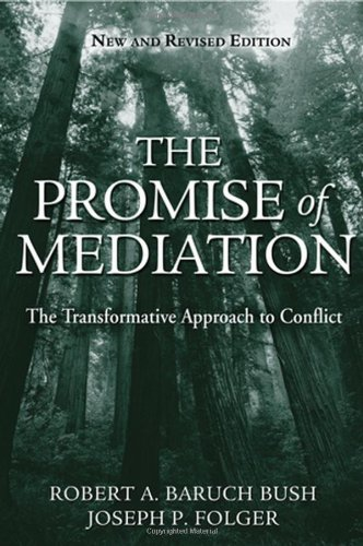 Promise of Mediation The Transformative Approach to Conflict 2nd 2005 (Revised) 9780787974831 Front Cover