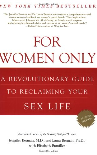 For Women Only A Revolutionary Guide to Reclaiming Your Sex Life 2nd 2005 (Revised) edition cover