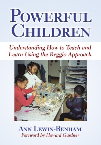 Powerful Children Understanding How to Teach and Learn Using the Reggio Approach  2008 edition cover