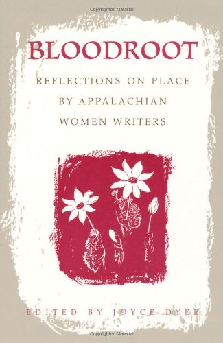 Bloodroot Reflections on Place by Appalachian Women Writers  2000 (Reprint) edition cover