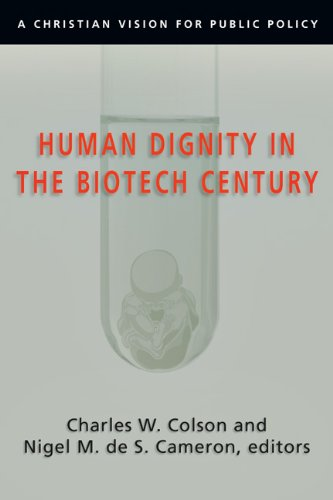 Human Dignity in the Biotech Century A Christian Vision for Public Policy  2004 9780830827831 Front Cover