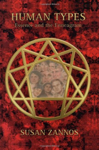 Human Types Essence and the Enneagram  1997 9780877288831 Front Cover