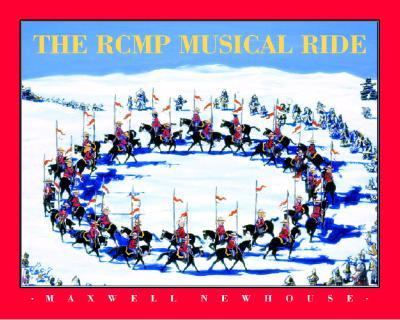 RCMP Musical Ride   2004 9780887766831 Front Cover