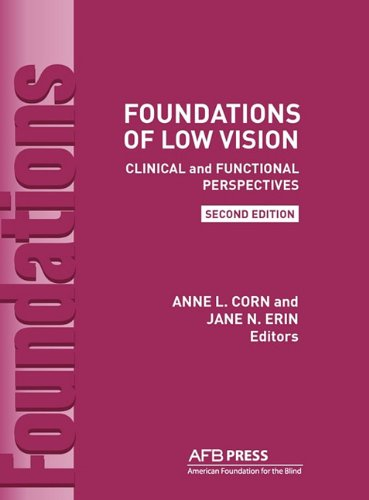 Foundations of Low Vision Clinical and Functional Perspectives 2nd 2010 edition cover