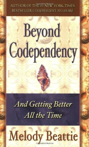 Beyond Codependency And Getting Better All the Time  1989 edition cover