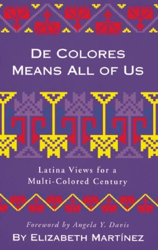 De Colores Means All of Us Latina Views for a Multi-Colored Century  1998 edition cover