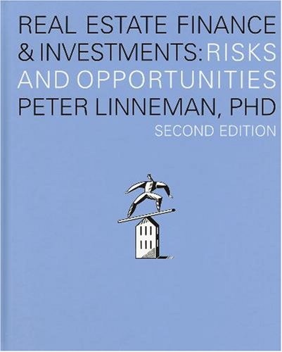 Real Estate Finance and Investments : Risks and Opportunities N/A edition cover