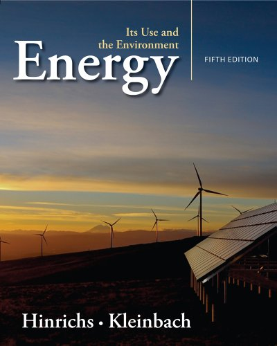 Energy Its Use and the Environment 5th 2013 edition cover