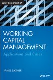 Working Capital Management Applications and Case  2014 9781118933831 Front Cover