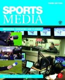 Sports Media Reporting, Producing, and Planning 3rd 2016 (Revised) 9781138902831 Front Cover