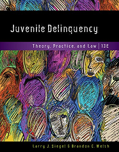 Juvenile Delinquency: Theory, Practice, and Law  2017 9781337091831 Front Cover