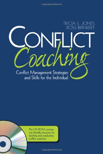 Conflict Coaching Conflict Management Strategies and Skills for the Individual  2008 edition cover