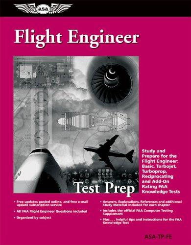 Flight Engineer Test Prep Study and Prepare for the Flight Engineer: Basic, Turbojet, Turboprop, Reciprocating and Add-on Rating FAA Knowledge Tests Revised edition cover