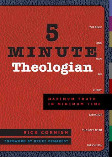 5 Minute Theologian Maximum Truth in Minimum Time  2004 9781576834831 Front Cover
