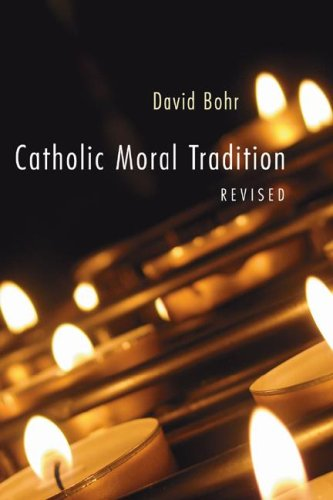 Catholic Moral Tradition  N/A 9781597525831 Front Cover