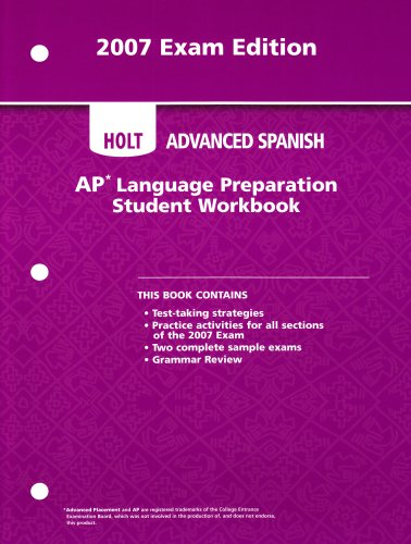 Holt Advanced Spanish: AP Language Preparation: 2007 Exam Edition 1st 2007 9780030941832 Front Cover