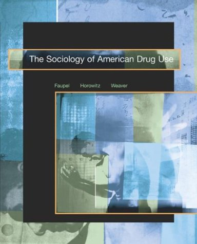 Sociology of American Drug Use   2004 edition cover