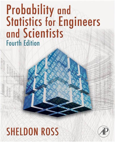 Introduction to Probability and Statistics for Engineers and Scientists  4th 2009 edition cover