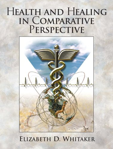 Health and Healing in Comparative Perspective   2005 edition cover