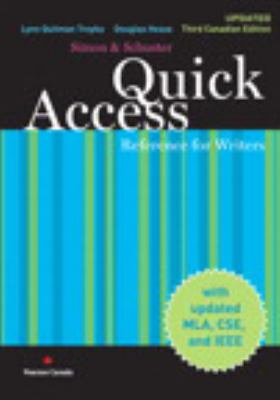 Quick Access Reference for Writers, Updated Third Canadian Edition with MyCanadianCompLab  3rd 2010 9780135077832 Front Cover