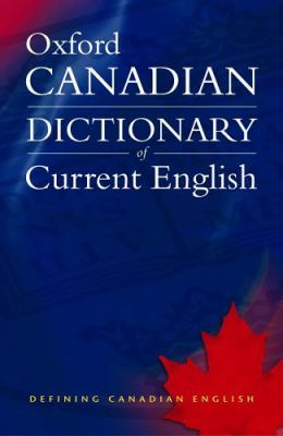 Canadian Oxford Dictionary of Current English:   2005 9780195422832 Front Cover