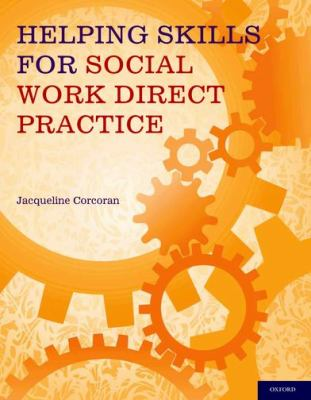 Helping Skills for Social Work Direct Practice   2012 edition cover