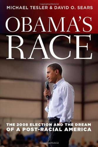 Obama's Race The 2008 Election and the Dream of a Post-Racial America  2010 edition cover