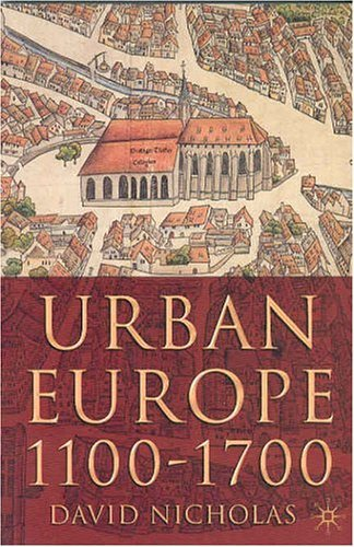 Urban Europe, 1100-1700   2003 (Revised) 9780333949832 Front Cover